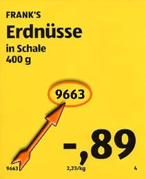 Das Preisschild weist 0,89 Euro für die Erdnüsse zwischen Obst & Gemüse aus